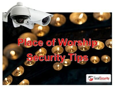 Church, Synagogue, Temples and Places of Worship Security Tips