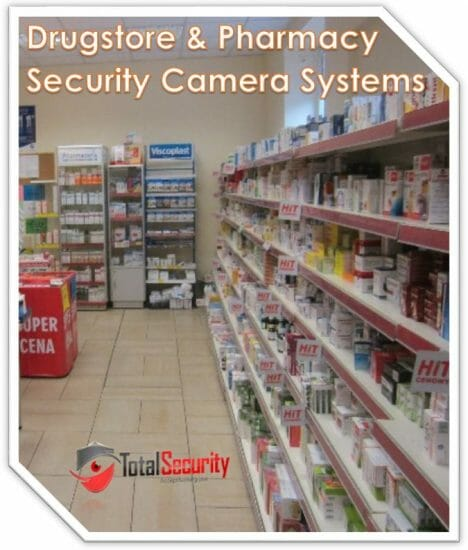 Drugstore & Pharmacy Security Camera Systems Installation Long Island, NYC, New York & New Jersey