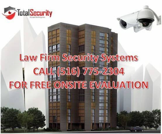 Law Firm Security Systems Long Island, NYC & New Jersey